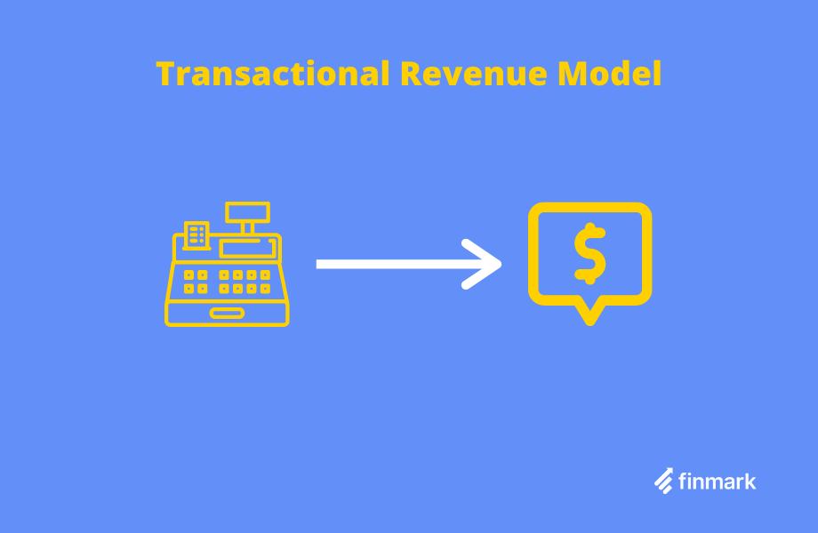 transactional revenue model